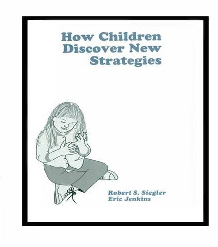 9781138972032: How Children Discover New Strategies (Distinguished Lecture Series)