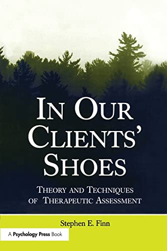 9781138972421: In Our Clients' Shoes: Theory and Techniques of Therapeutic Assessment (Counseling and Psychotherapy)