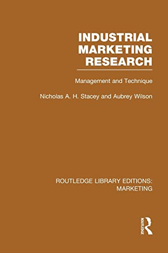 9781138972650: Industrial Marketing Research (RLE Marketing): Management and Technique (Routledge Library Editions: Marketing)