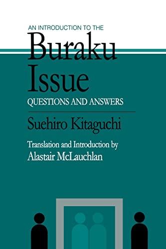 An Introduction to the Buraku Issue: Questions: Suehiro Kitaguchi, Alastair