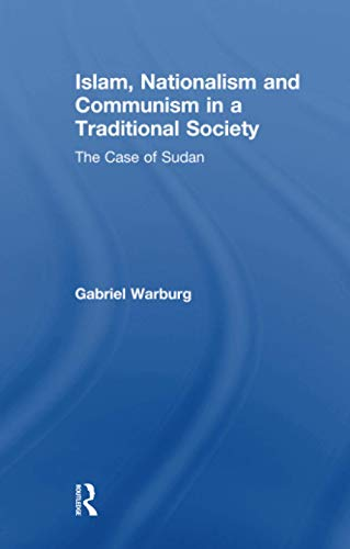 9781138973374: Islam, Nationalism and Communism in a Traditional Society: The Case of Sudan