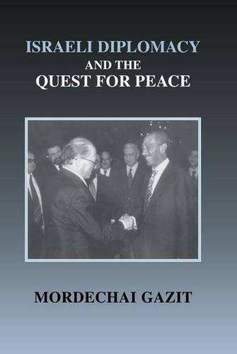 9781138973435: Israeli Diplomacy and the Quest for Peace (Israeli History, Politics and Society)