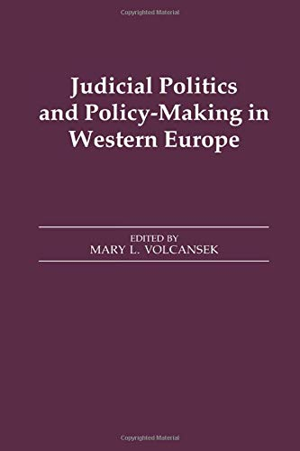 9781138973930: Judicial Politics and Policy-making in Western Europe (Journal of West European Politics S)