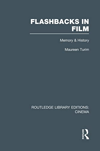 9781138974371: Flashbacks in Film: Memory & History (Routledge Library Editions: Cinema)