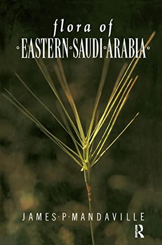 9781138974388: Flora Of Eastern Saudi Arabia