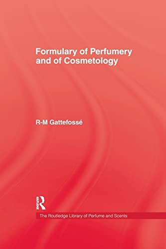 9781138974555: Formulary of Perfumery and Cosmetology