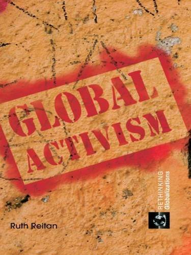 9781138975217: Global Activism (Rethinking Globalizations)