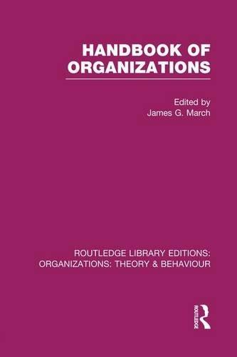 9781138975750: Handbook of Organizations (RLE: Organizations) (Routledge Library Editions: Organizations)