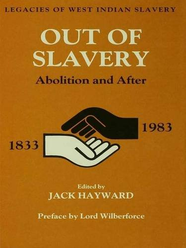 9781138977822: Out of Slavery: Abolition and After (Studies in Commonwealth Politics and History)