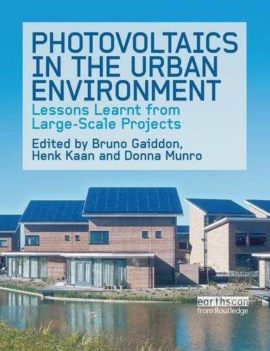 9781138978447: Photovoltaics in the Urban Environment: Lessons Learnt from Large Scale Projects