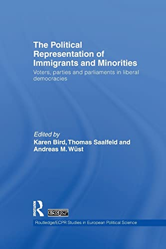 9781138978867: The Political Representation of Immigrants and Minorities: Voters, Parties and Parliaments in Liberal Democracies (Routledge/ECPR Studies in European Political Science)