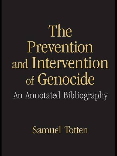9781138979321: The Prevention and Intervention of Genocide: An Annotated Bibliography