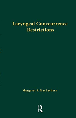 9781138979383: Laryngeal Cooccurrence Restrictions (Outstanding Dissertations in Linguistics)