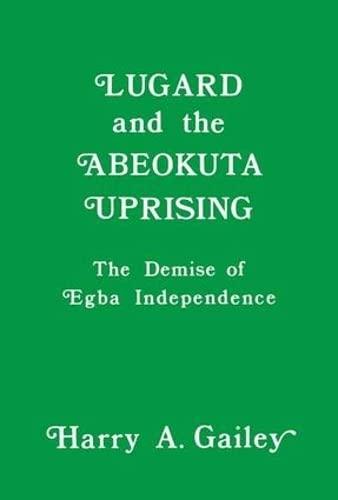 9781138980112: Lugard and the Abeokuta Uprising