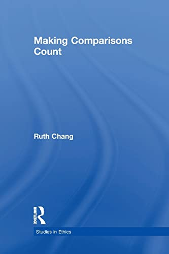 9781138980211: Making Comparisons Count (Studies in Ethics)