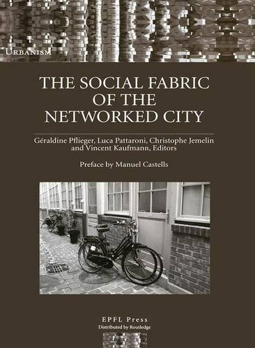 9781138982192: The Social Fabric of the Networked City