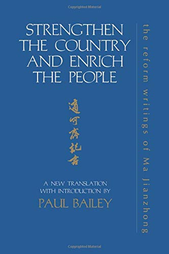 9781138983014: Strengthen the Country and Enrich the People: The Reform Writings of Ma Jianzhong (Durham East Asia Series)