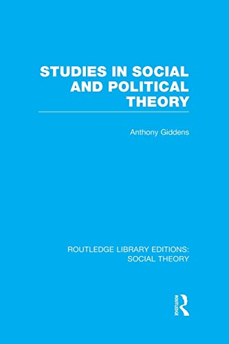 9781138983236: Studies in Social and Political Theory (RLE Social Theory) (Routledge Library Editions: Social Theory)