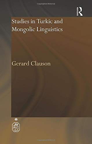 Studies in Turkic and Mongolic Linguistics (Royal: Gerard Clauson