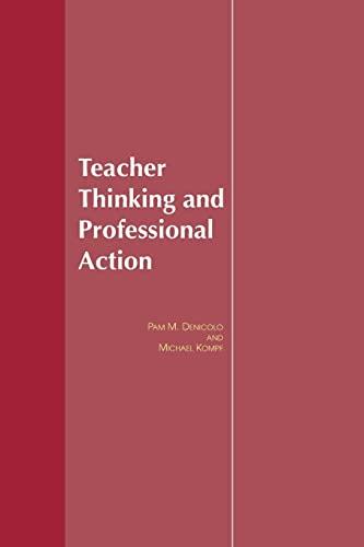 9781138983625: Teacher Thinking & Professional Action
