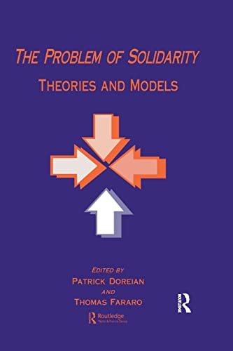 9781138983793: The Problem of Solidarity: Theories and Models