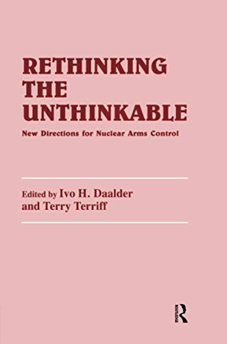 9781138985391: Rethinking the Unthinkable: New Directions for Nuclear Arms Control