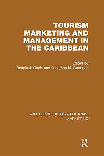 9781138985780: Tourism Marketing and Management in the Caribbean (RLE Marketing) (Routledge Library Editions: Marketing)