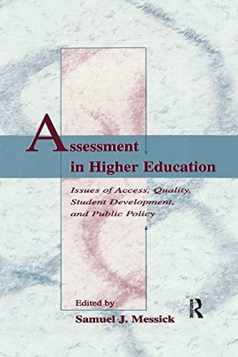 9781138987616: Assessment in Higher Education: Issues of Access, Quality, Student Development and Public Policy