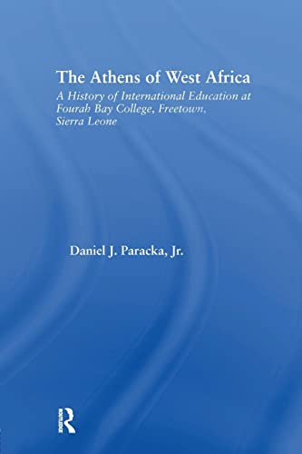 9781138987630: The Athens of West Africa: A History of International Education at Fourah Bay College, Freetown, Sierra Leone (African Studies)
