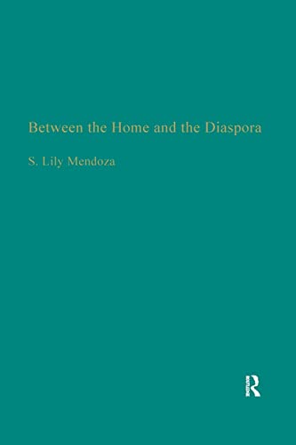 9781138987791: Between the Home and the Diaspora: The Politics of Theorizing Filipino and Filipino American Identities (Studies in Asian Americans)