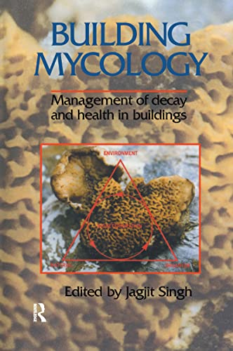 9781138988002: Building Mycology: Management of Decay and Health in Buildings