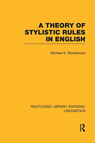 9781138988149: A Theory of Stylistic Rules in English (Routledge Library Editions: Linguistics)
