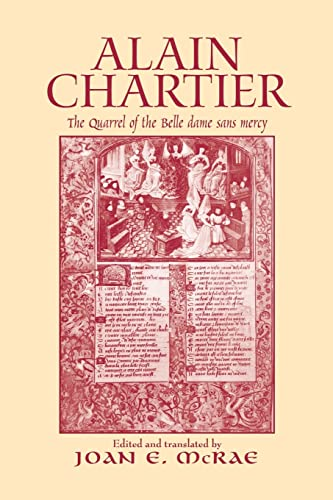 9781138988439: Alain Chartier: The Quarrel of the Belle Dame Sans Mercy (Routledge Medieval Texts)