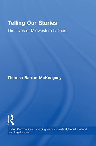 Telling Our Stories: The Lives of Latina Women (Paperback)