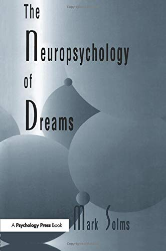 9781138989580: The Neuropsychology of Dreams: A Clinico-anatomical Study