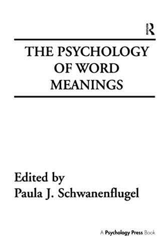 9781138989795: The Psychology of Word Meanings (Cog Studies Grp of the Inst for Behavioral Research at UGA)