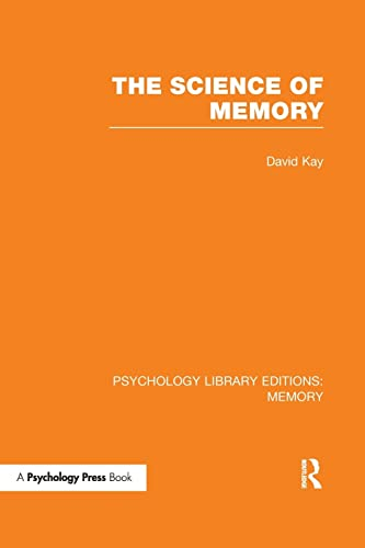 9781138989931: The Science of Memory (PLE: Memory) (Psychology Library Editions: Memory)