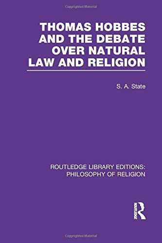 9781138990326: Thomas Hobbes and the Debate over Natural Law and Religion (Routledge Library Editions: Philosophy of Religion)
