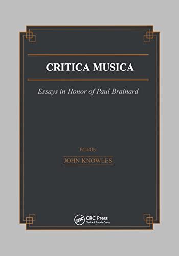 9781138990494: Critica Musica: Essays in Honour of Paul Brainard (Musicology)