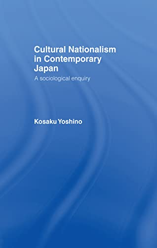 9781138990548: Cultural Nationalism in Contemporary Japan: A Sociological Enquiry