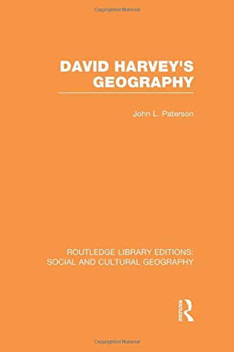 9781138990609: David Harvey's Geography (RLE Social & Cultural Geography) (Routledge Library Editions: Social and Cultural Geography)