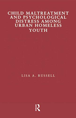 9781138991200: Child Maltreatment and Psychological Distress Among Urban Homeless Youth