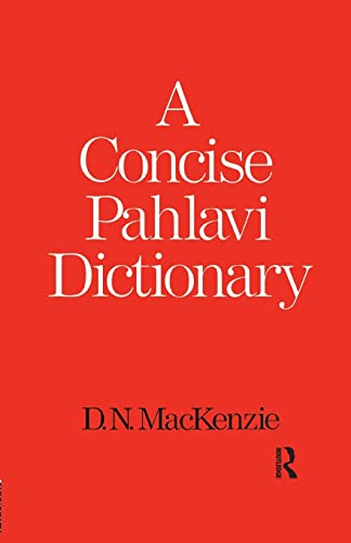 9781138991583: A Concise Pahlavi Dictionary
