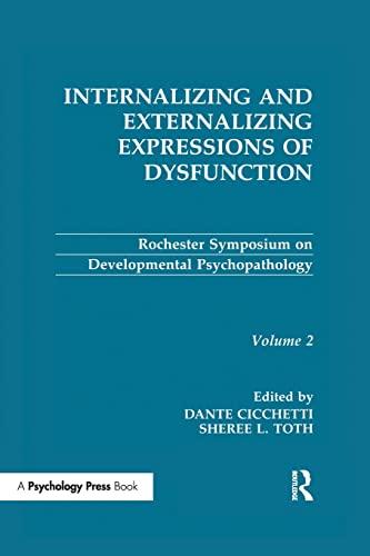 9781138992603: Internalizing and Externalizing Expressions of Dysfunction: Volume 2 (Rochester Symposium on Developmental Psychopathology Series)
