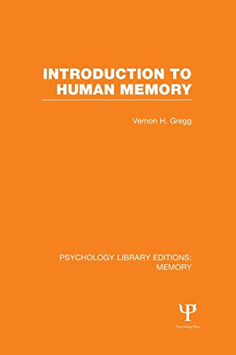 Introduction to Human Memory (PLE: Memory): Gregg, Vernon