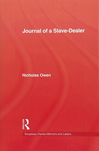 Journal of a Slave-Dealer: Owen, Nicholas