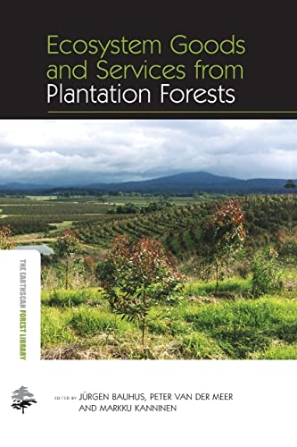 Ecosystem Goods and Services from Plantation Forests: Bauhus,Jurgen