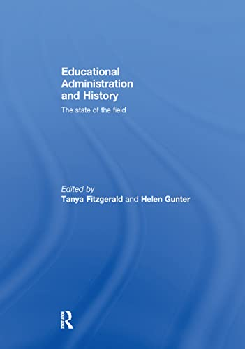9781138993358: Educational Administration and History: The state of the field