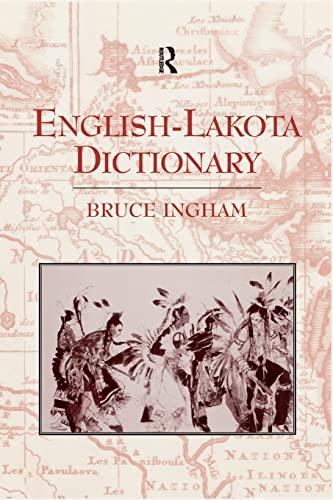 9781138993464: English-Lakota Dictionary