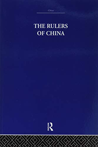 9781138993662: The Rulers of China 221 B.C.: Chronological Tables